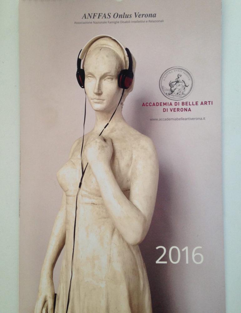 Accademia Belle Arti Verona: evento presentazione Calendario 2016 Anffas Onlus Verona