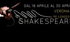 """Cultura: dal 18 al 30 aprile il festival """" Shakespeare Re-loaded """" e l'esposizione """" Shakespeare Walk """""""