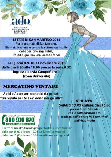 Torna l'attesissimomercatino vintage promossoda ADO Verona, l'associazione che da oltre 25 anni fornisce assistenza domiciliare ai malati oncologici