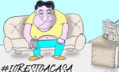 """Rubrica """"Che Satira!"""". Vignetta #Iorestoacasa"""